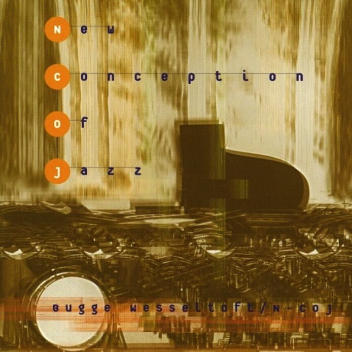 """with Bugge Wesseltoft 'new conception of jazz"""""""